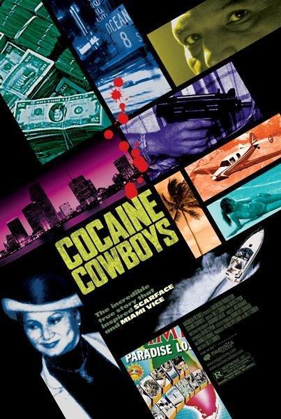 Cocaine Cowboys Film Poster