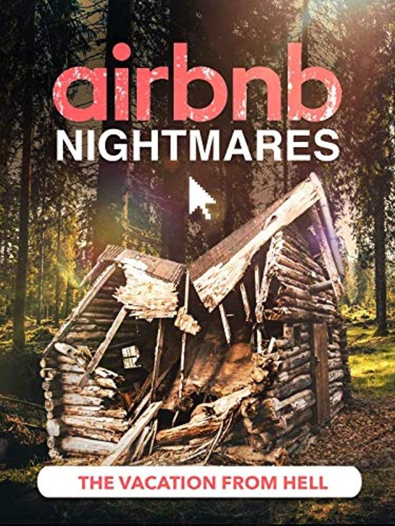 Airbnb Nightmares